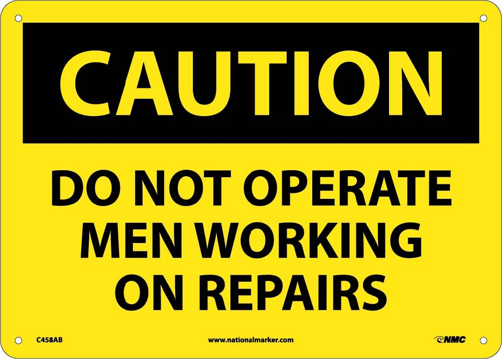 Do Not Operate Men Working.. Sign