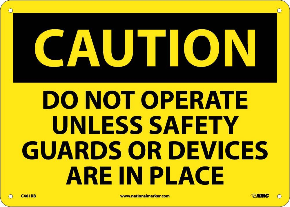 Do Not Operate Unless Safety.. Sign