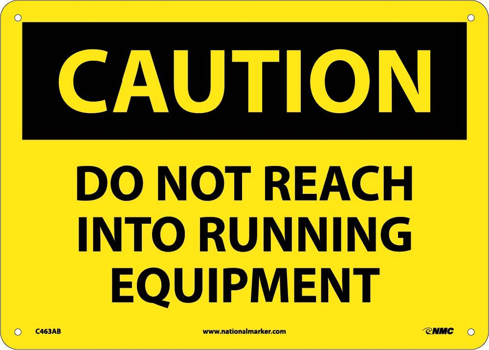 Do Not Reach Into Running Eq.. Sign