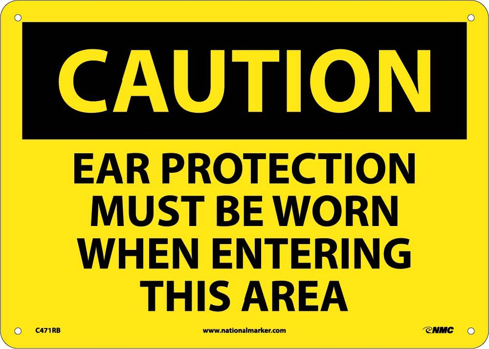 Caution Ear Protection Must Be Worn Sign