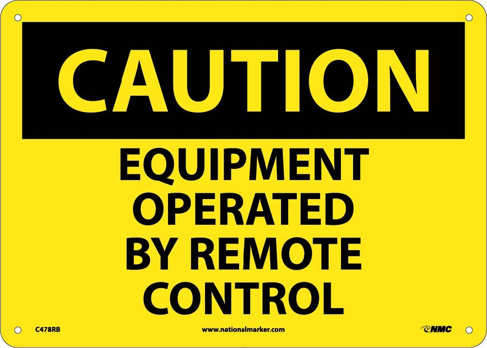 Equipment Operated By Remote Control Sign