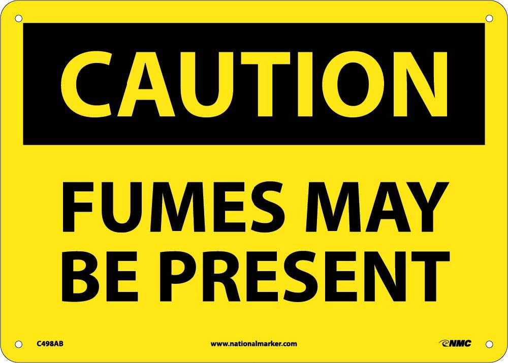 Fumes Maybe Present Sign