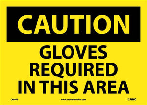 Gloves Required In This Area Sign