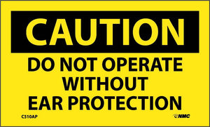 Caution Do Not Operate Without Ear Protection Label - 5 Pack