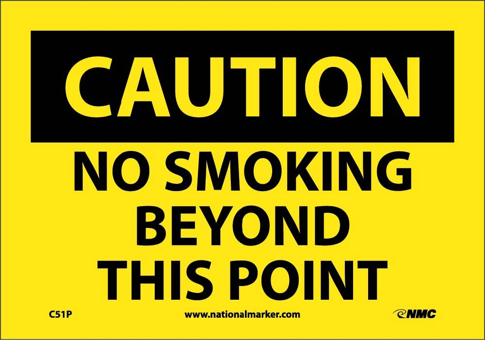Caution No Smoking Beyond This Point Sign