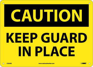 Keep Guard In Place Sign