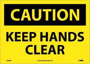Caution Keep Hands Clear Sign