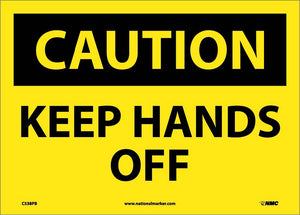 Keep Hands Off Sign