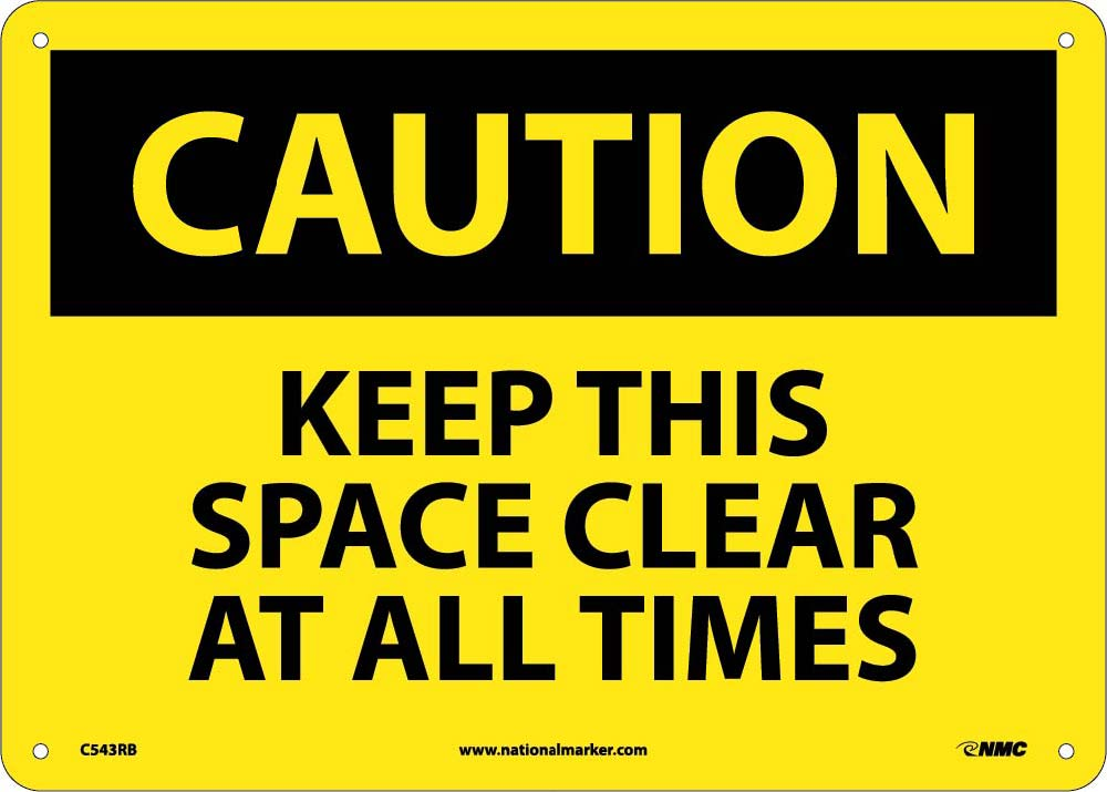 Keep This Space Clear At All Times Sign
