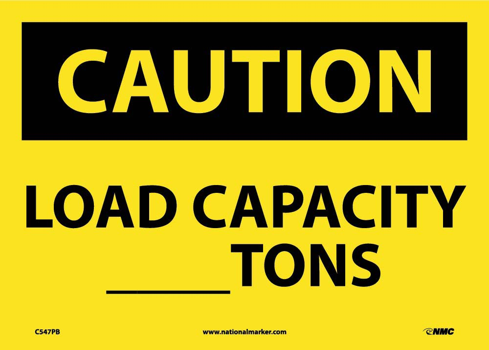Caution Load Capacity _Tons Sign