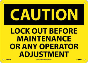 Caution Lock Out Before Maintenance Sign