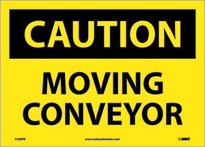 Caution Moving Conveyor Sign