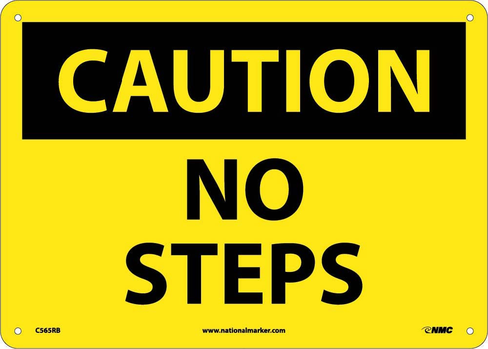 Caution No Steps Sign