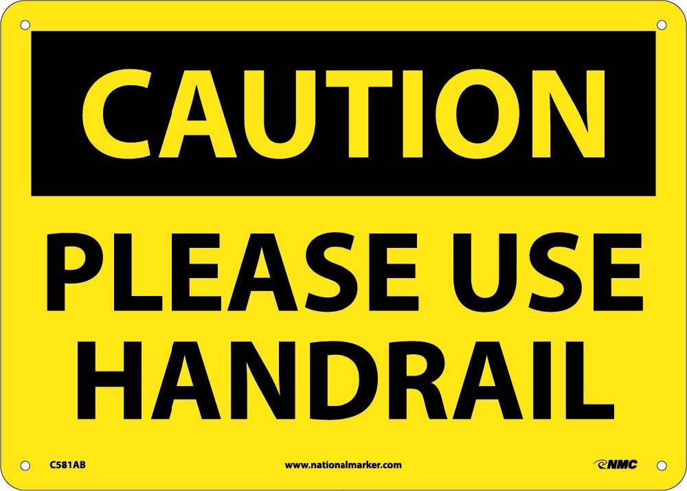 Caution Please Use Handrail Sign