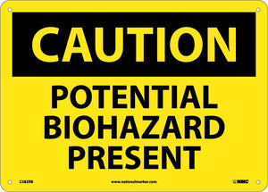 Caution Potential Biohazard Present Sign