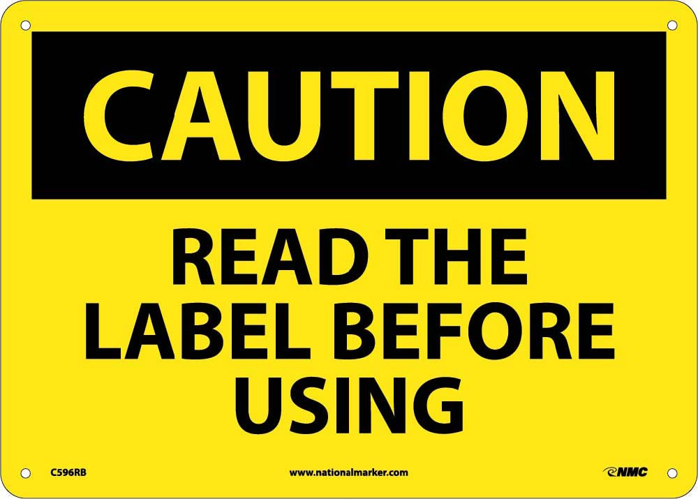 Read The Label Before Using Sign