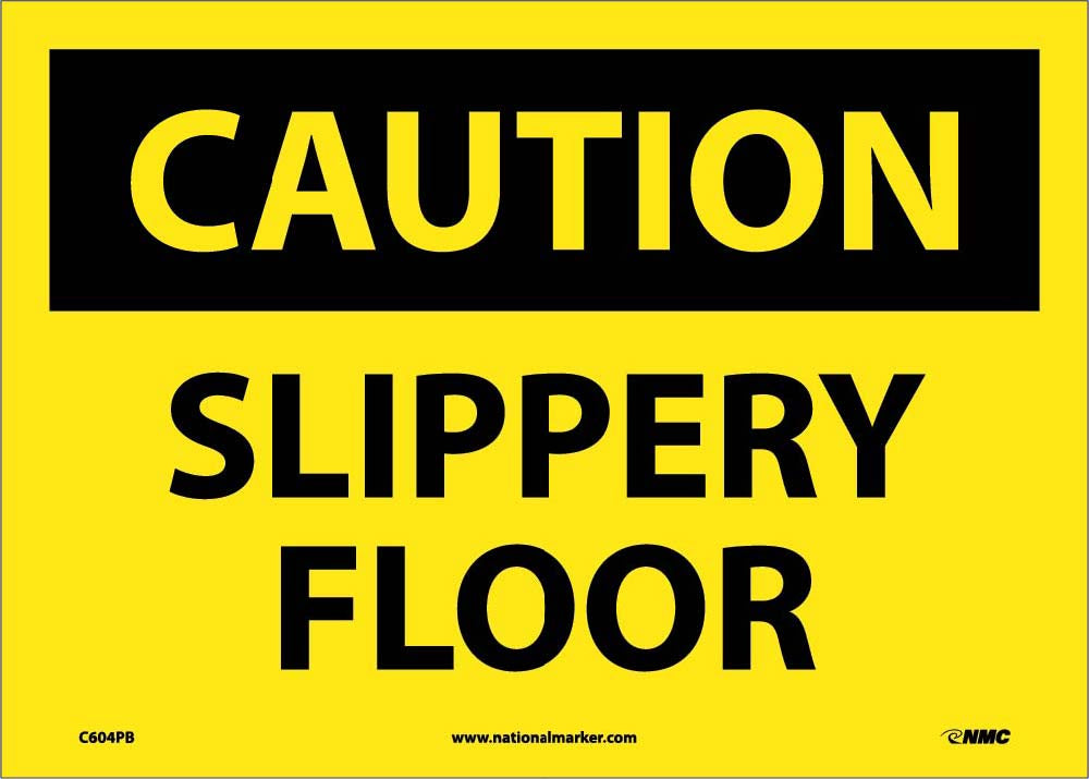 Caution Slippery Floor When Wet Sign