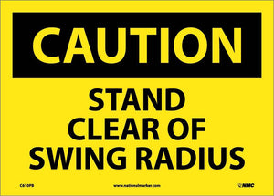 Stand Clear Of Swing Radius Sign