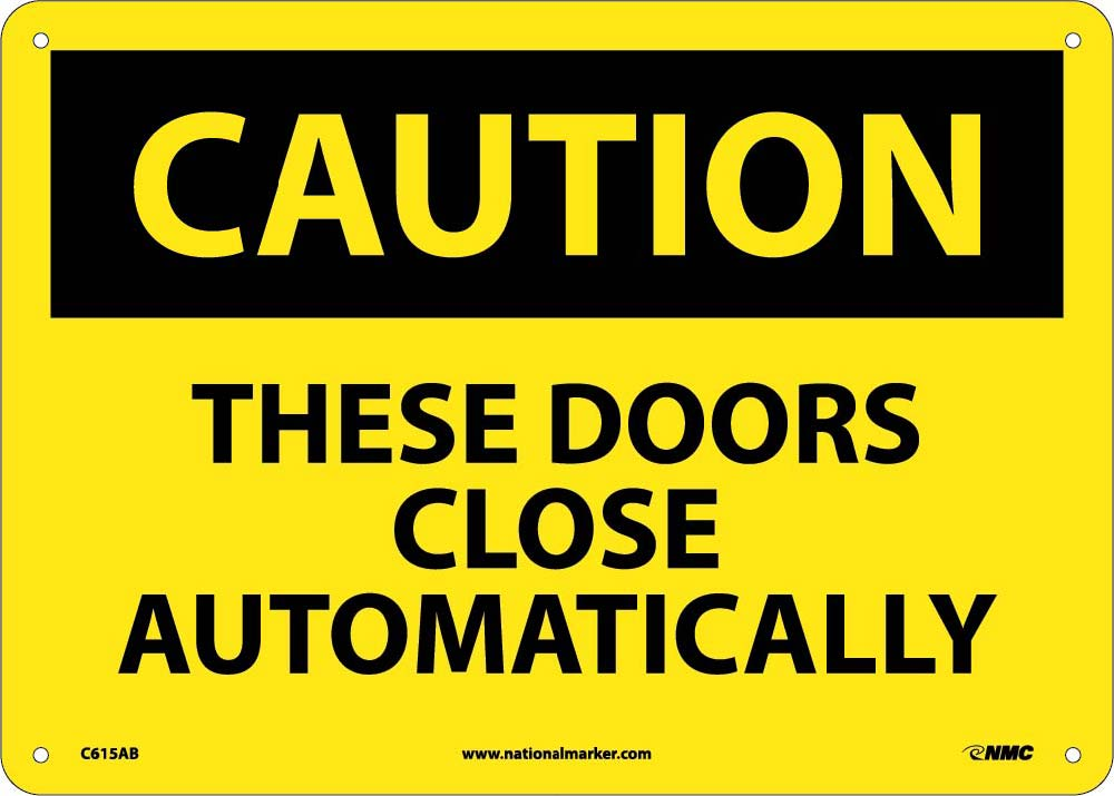 These Doors Close Automatic.. Sign
