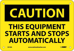 This Equipment Starts And Stops Auto… Sign