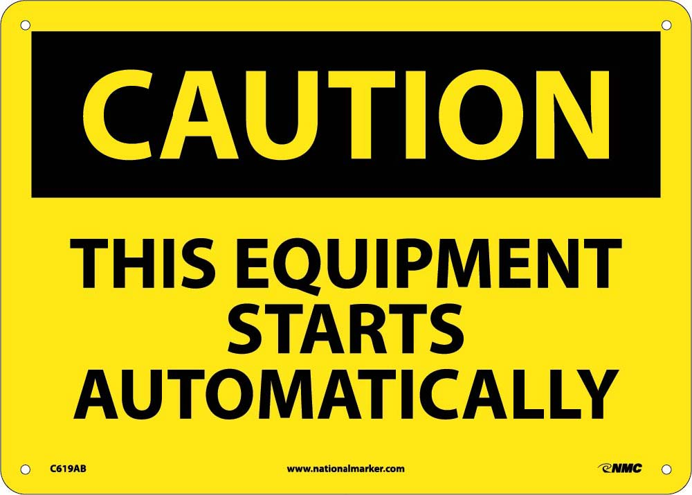 Caution This Equipment Starts Automatically Sign