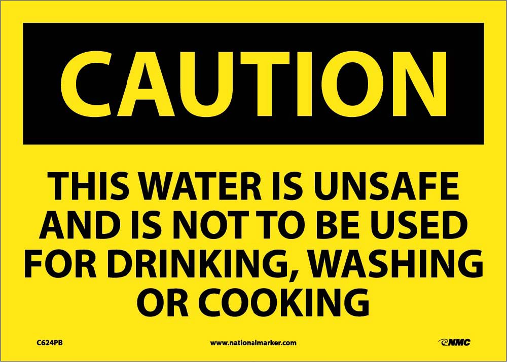 This Water Is Unsafe And Is.. Sign
