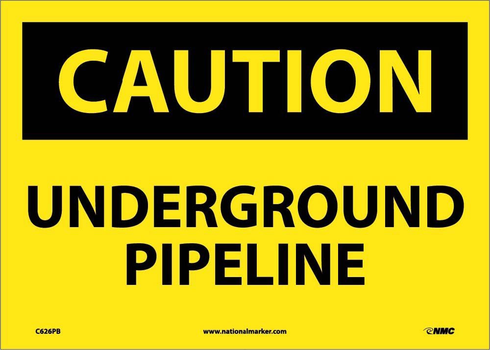 Caution Underground Pipeline Sign