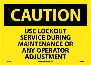 Caution Use Lockout Service Sign