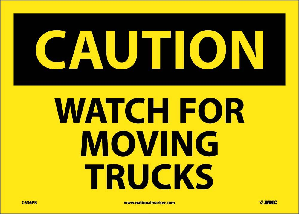 Caution Watch For Moving Trucks Sign