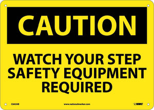 Watch Your Step Safety Equip.. Sign