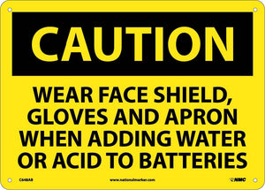 Wear Face Shield, Gloves And.. Sign