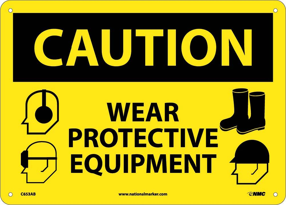 Caution Wear Protective Equipment Sign