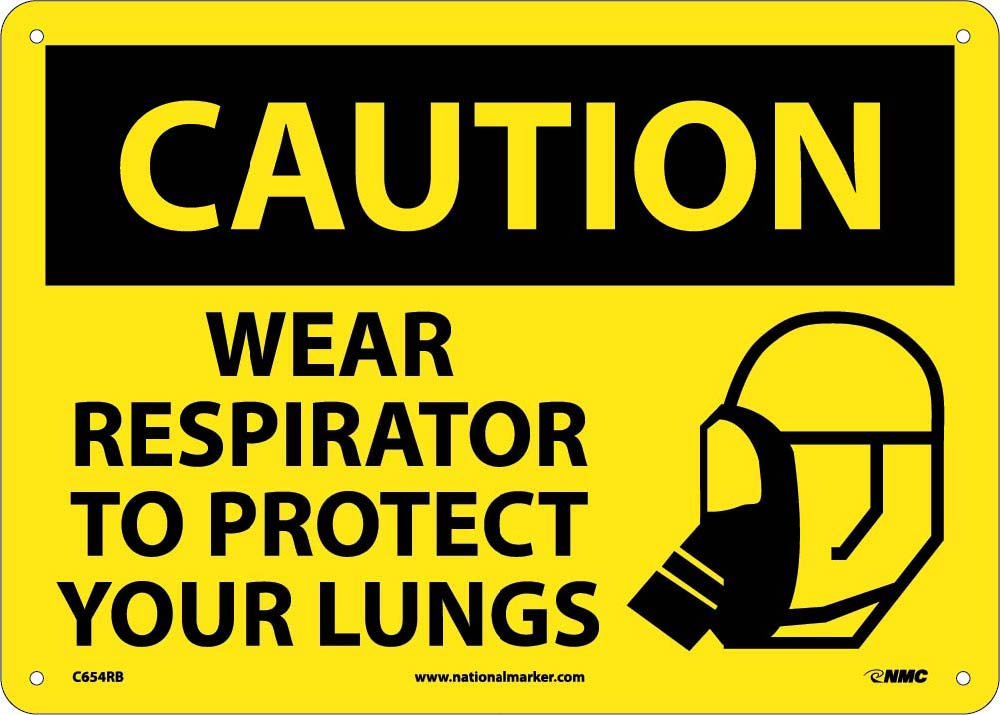 Caution Wear Respirator To Protect Your Lungs Sign