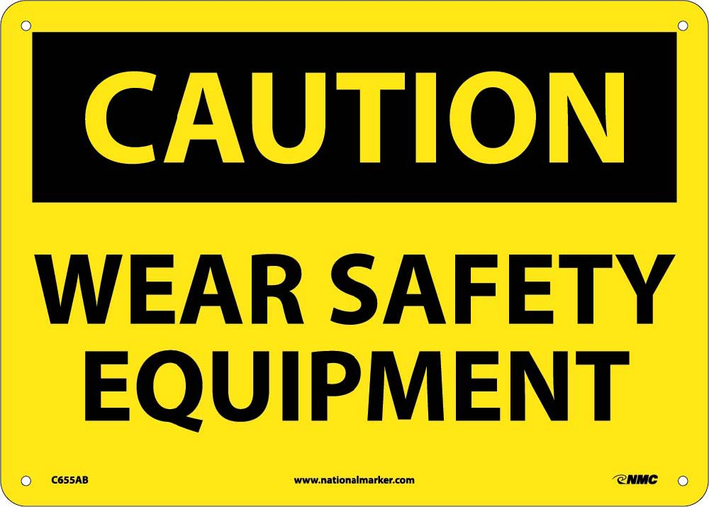 Caution Wear Safety Equipment Sign