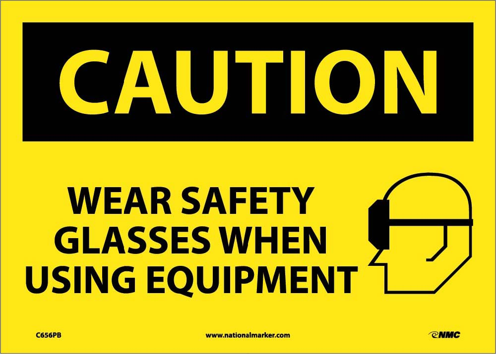 Caution Wear Safety Glasses When Using Equipment Sign