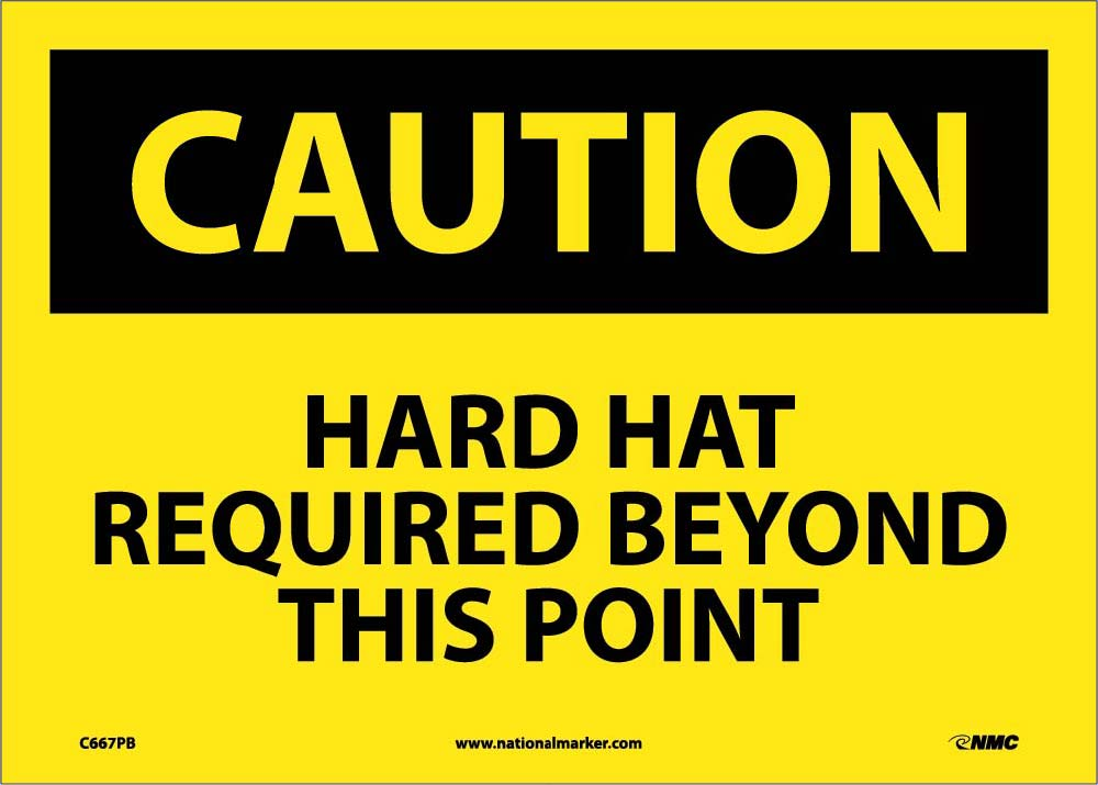 Caution Hard Hat Required Beyond This Point Sign