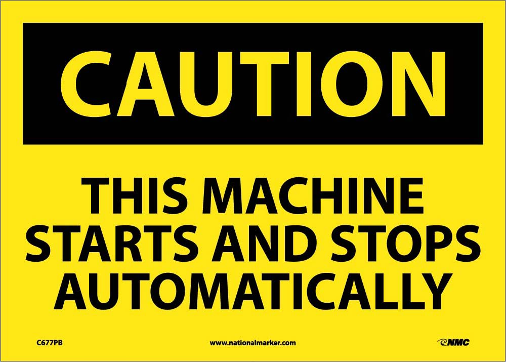 Caution This Machine Starts And Stops Automatically Sign