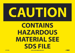 Caution Contains Hazardous Material See Sds File Sign