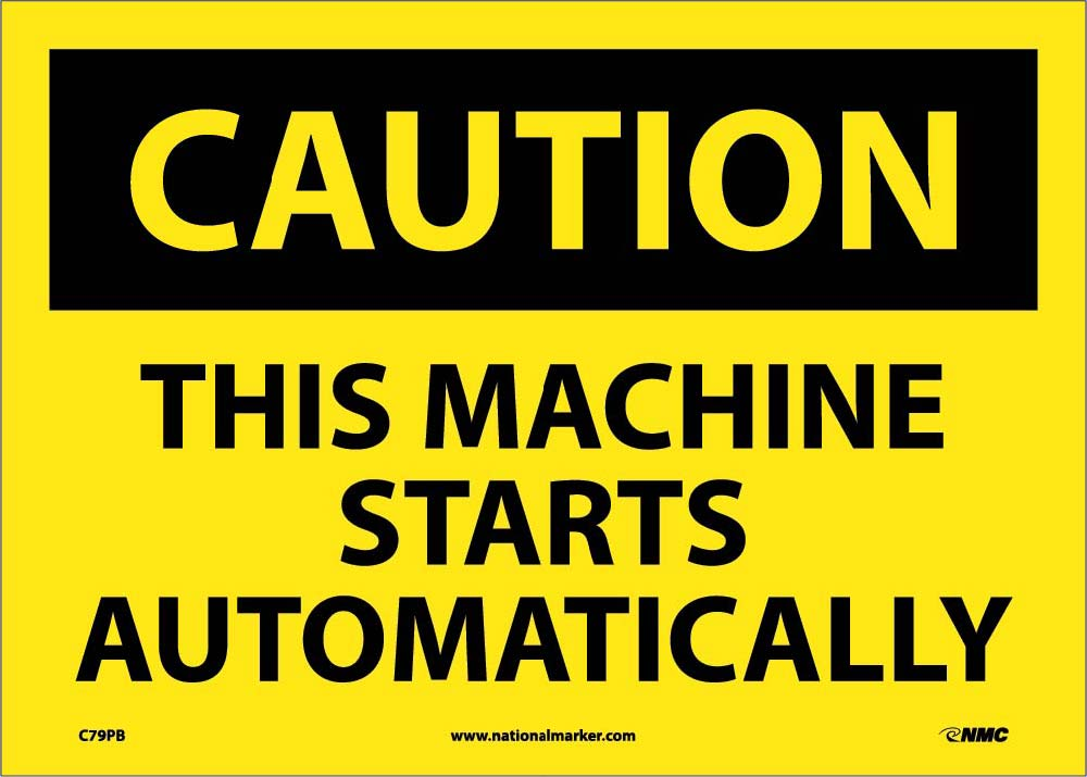 Caution This Machine Starts Automatically Sign