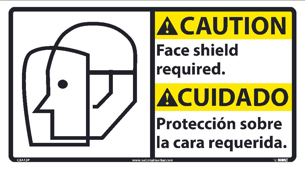 Caution Face Shield Required Sign - Bilingual