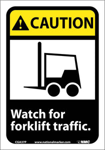 Watch For Forklift Traffic