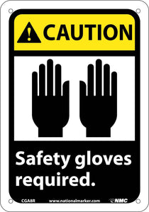Caution Safety Gloves Required Sign