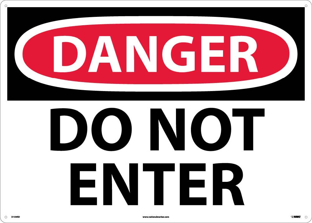 Large Format Danger Do Not Enter Sign