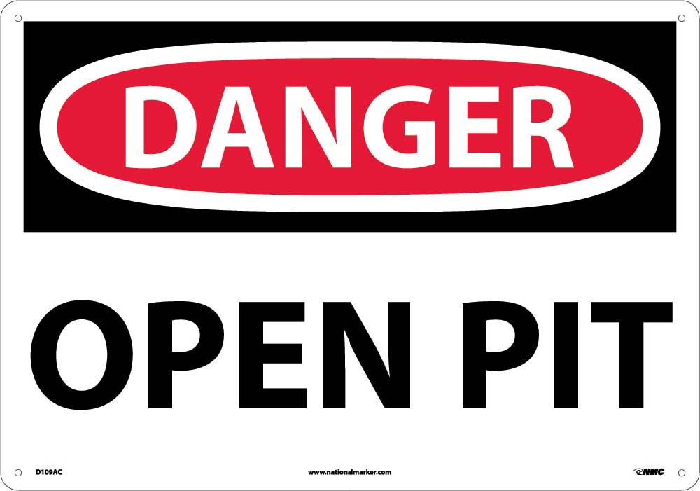 Large Format Danger Open Pit Sign