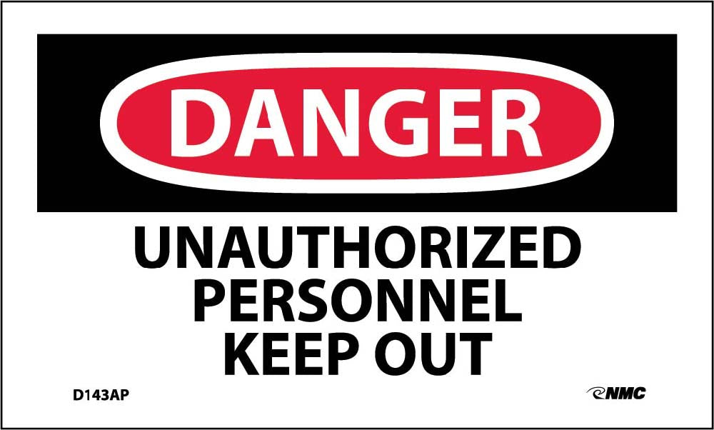 Danger Unauthorized Personnel Keep Out Label - 5 Pack