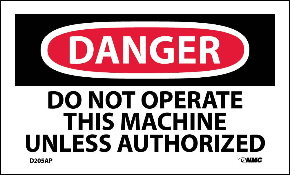 Danger Do Not Operate This Machine Unless Authorized Label - 5 Pack