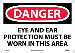 Danger Eye And Ear Protection Must Be Worn Sign