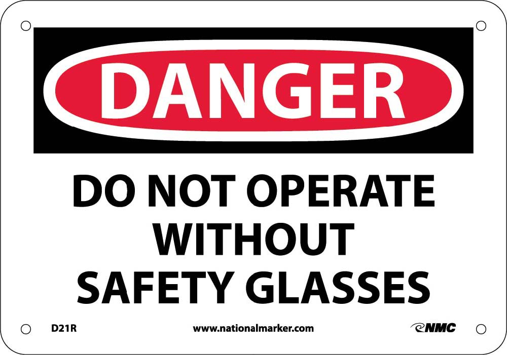 Danger Do Not Operate Without Safety Glasses Sign