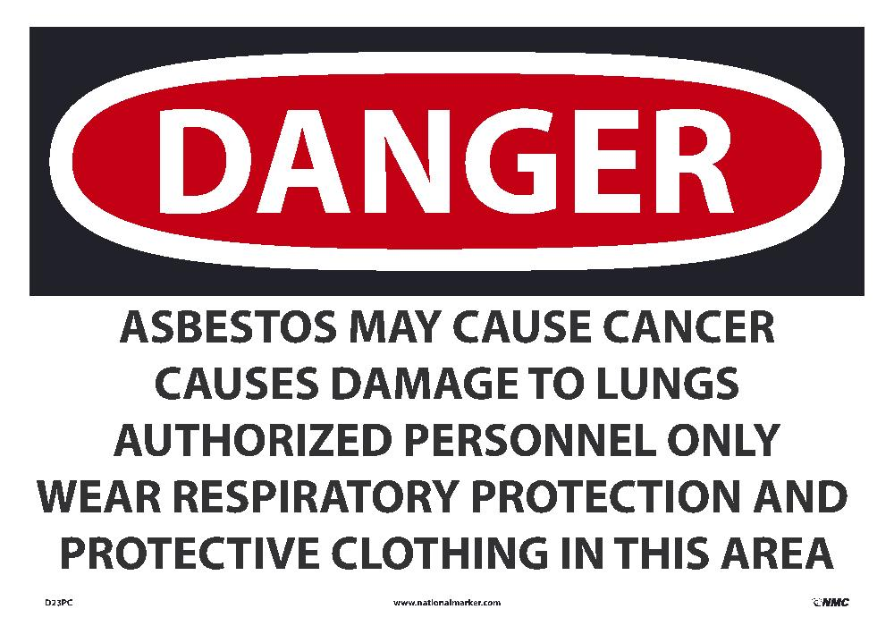 Large Format Danger Asbestos May Cause Cancer Sign