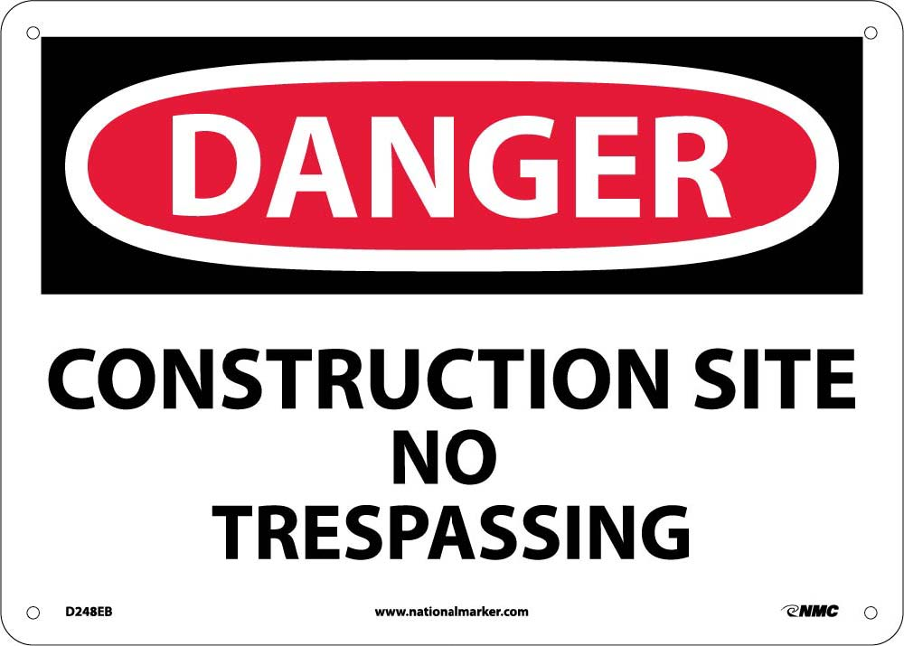 Danger Construction Site No Trespassing Sing